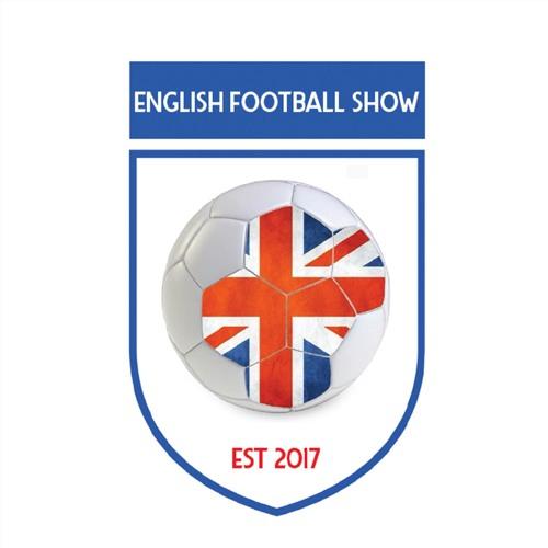 English Football Show | 3 September 2019 | FNR Football Nation Radio