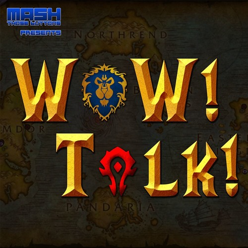 "WoW! Talk! #140: ""You have been removed from the group."""