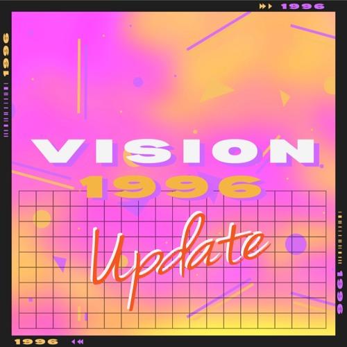 Vision 1996 - Update