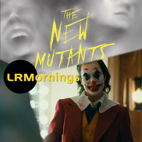 The New NOT Mutants And Joker Reactions And Reviews From the Venice Film Festival   LRMornings