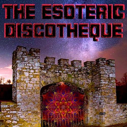 The Esoteric Discotheque @ Castle Perilous 31.08.19