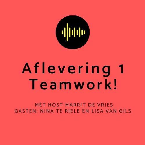 1. Teamwork, leren van en met elkaar.