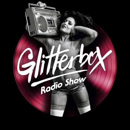 Glitterbox Radio Show 127 presented by Melvo Baptiste