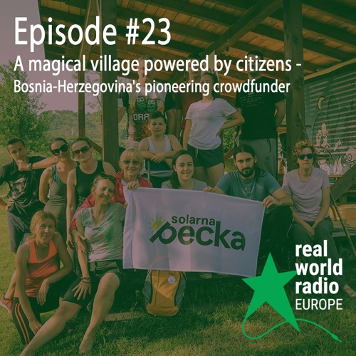 Episode #23 - A magical village powered by citizens: Bosnia-Herzegovina's pioneering crowdfunder