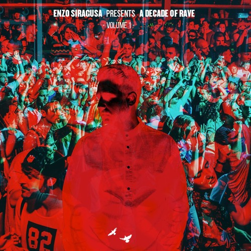 Enzo Siragusa - A Decade Of Rave 'Volume 1' [FUSE10]