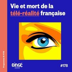 Vie et mort de la télé-réalité française