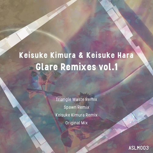 Glare Remix vol.1 [ASLM003]