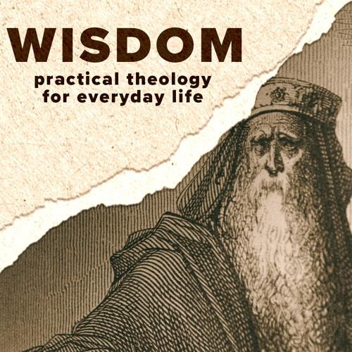 Wisdom: Foolish or Wise: September1, 2019 Lindsay Rich