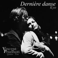 """""""Dernière danse"""" KYO - Cover Vincent Prudhon"""
