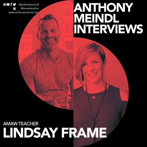 Anthony Interviews Lindsay Frame