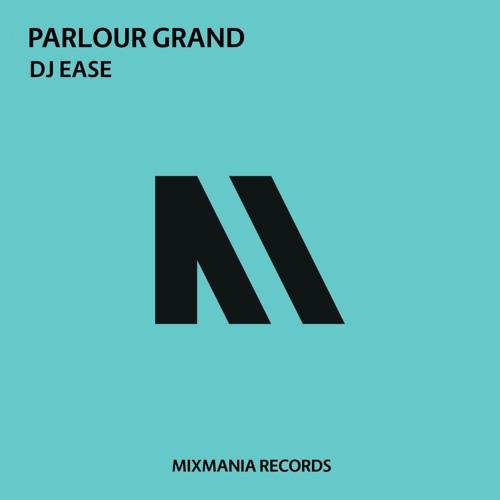 Parlour Grand (Original Mix)By Dj Ease