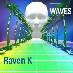 Waves (prod. by Raven K)[Stefflon Don x Sean Paul x Popcaan Type Beat]