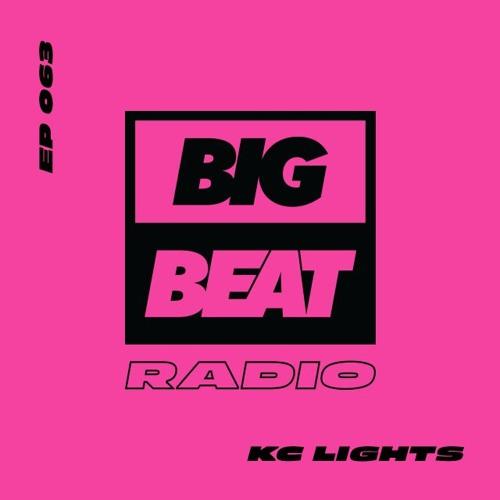 Big Beat Radio: EP #63 - KC Lights (Summer Lights Mix)