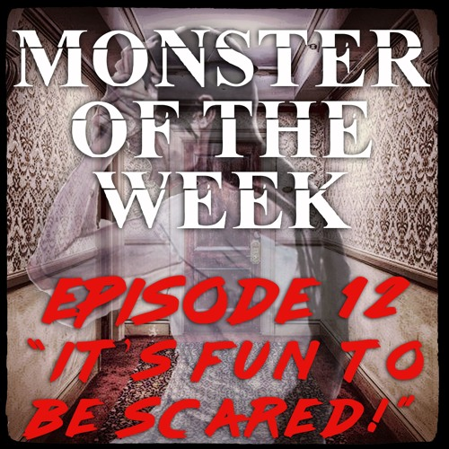 """MOTW Ep 12 """"Its Fun To Be Scared"""" Part 1"""