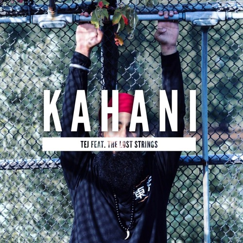 Kahani - TEJ Feat. The Lost Strings