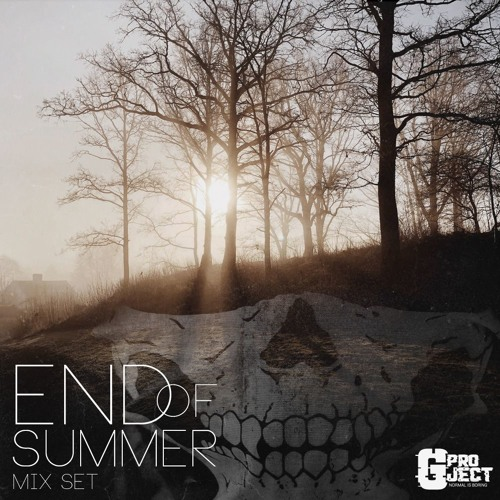 GPROJECT- Summer Ends