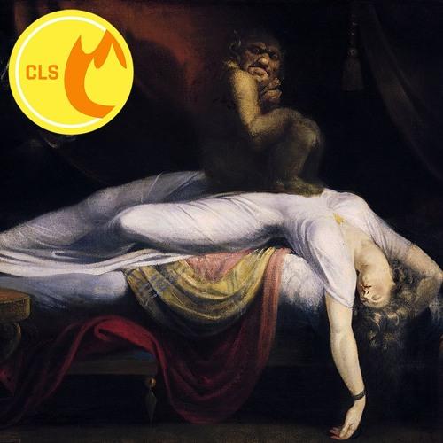 Fireside Chats, Episode 105: Sleep Paralysis