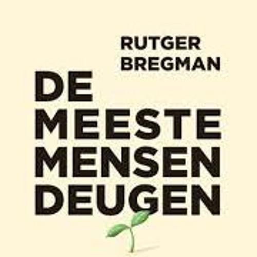 Rutger Bregman leest De meeste mensen deugen