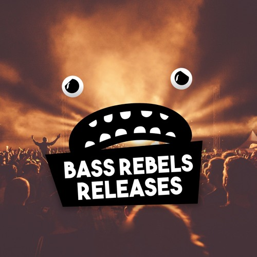Bass Rebels Releases Copyright Free Music