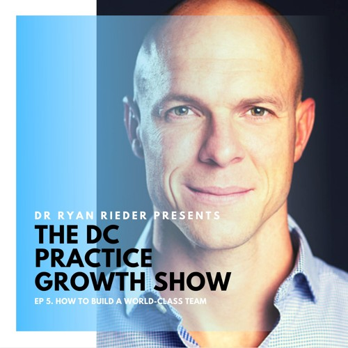 Ep 5. How To Build A World-Class Team
