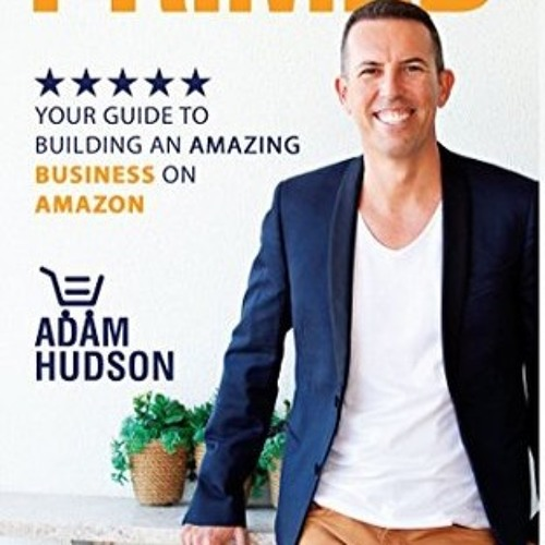 The Millionaire Habits and Building An Amazon Business with Adam Hudson