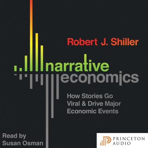 Narrative Economics by Robert J. Shiller