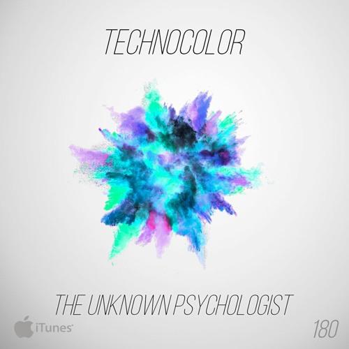 TechnoColor 180 | The Unknown Psychologist