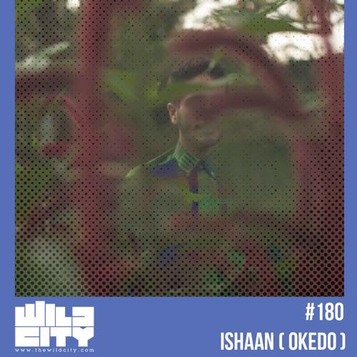 Wild City #180: Ishaan (Okedo)