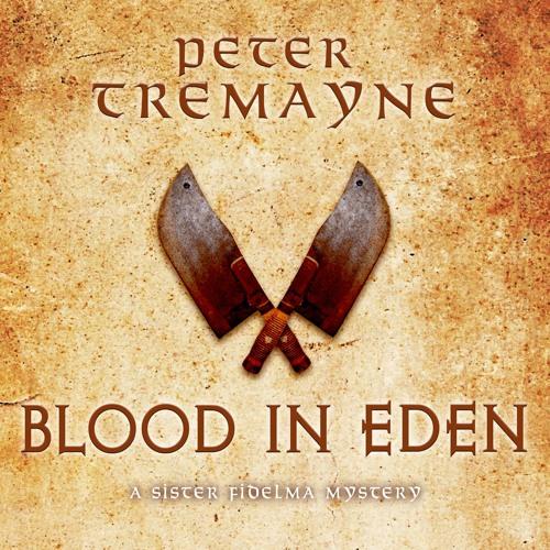 BLOOD IN EDEN, by Peter Tremayne, read by Caroline Lennon
