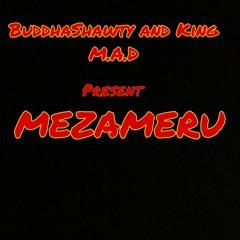 MEZAMERU ft. KING M.A.D