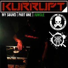 My Sound Part 1   Jungle   Dj Kurrupt (01-09-2019) Violation Studio MIx
