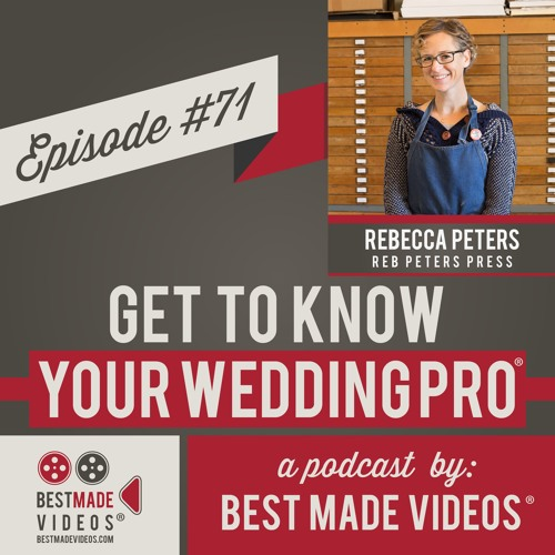 Get to Know Your Wedding Pro - Episode 71 (Rebecca Peters, Reb Peters Press)