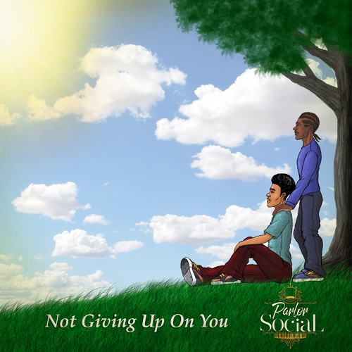 Not Giving Up On You