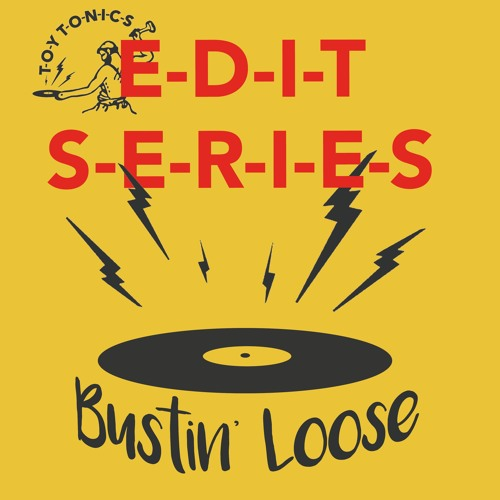 SB PREMIERE: Bustin' Loose - So Fine, Anytime [Toy Tonics]