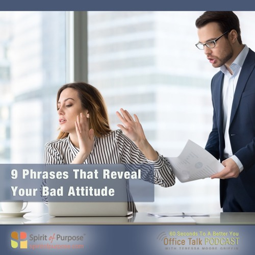 Phrases That Communicated A Bad Attitude