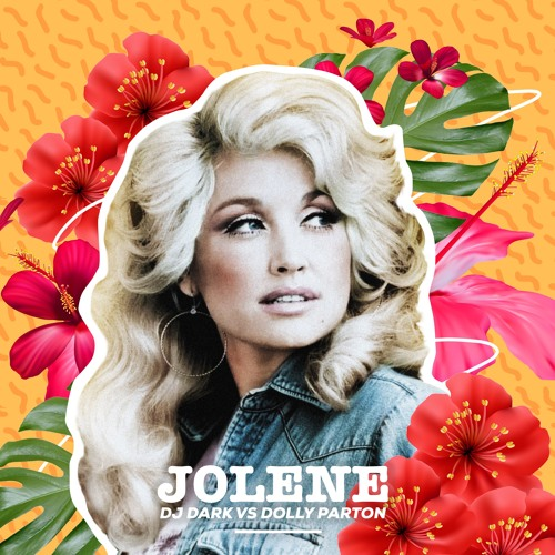 Dj Dark vs Dolly Parton - Jolene   REMIX