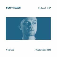 SUNANDBASS Podcast #87 - Unglued