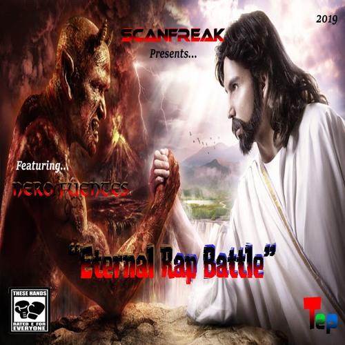 ScAnFrEAK - Eternal Rap Battle (Feat. Nero Fuentes)
