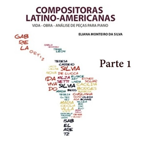 Compositoras Latino-americanas (Parte 1)