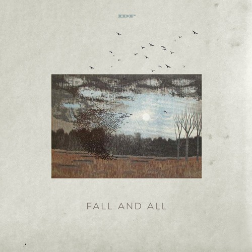 Fall And All