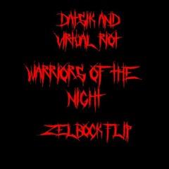 Datsik & Virtual Riot - Warriors Of The Night (Zelbock Flip) [ELROOM RECORDS PREMIERE]