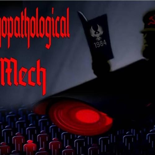 'PSYCHOPATHOLOGICAL MECH' – September 04, 2019