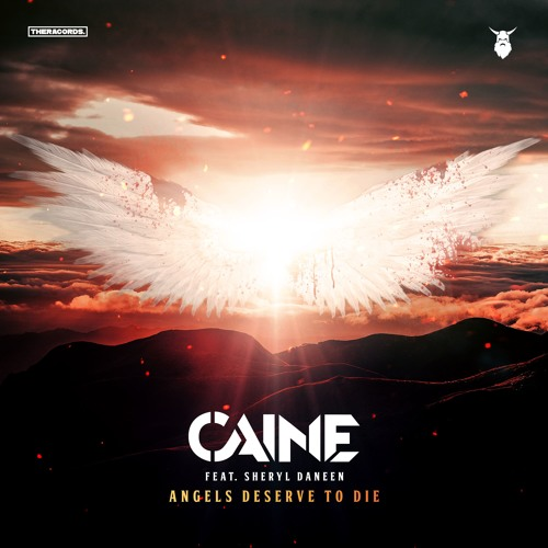 Caine Feat. Sheryl Daneen - Angels Deserve To Die