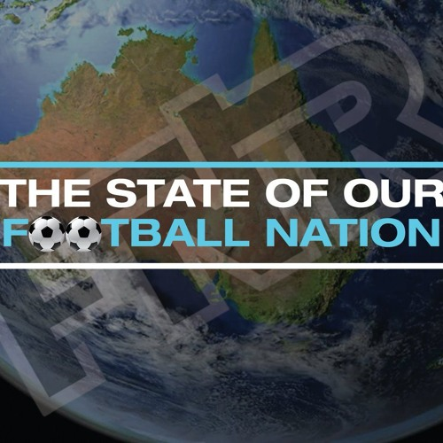 Michael Cain on The State of Our Football Nation | 5 September 2019 | FNR Football Nation Radio