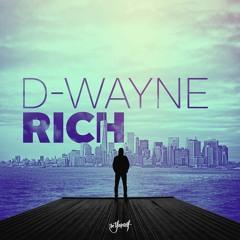 D-wayne - Rich