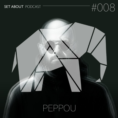 SET ABOUT PODCAST #008 with Peppou (September '19)