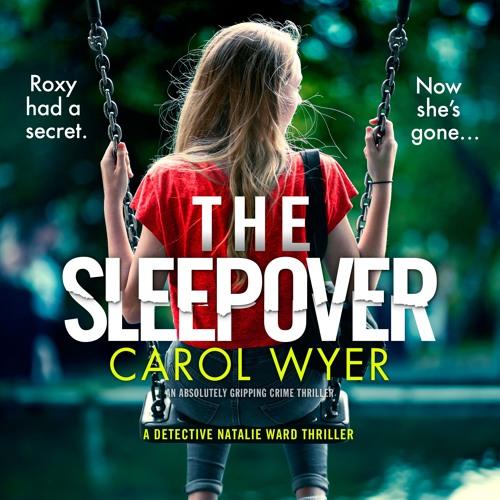 The Sleepover by Carol Wyer, read by Diana Croft