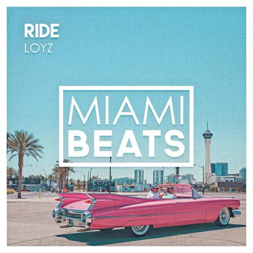 LOYZ - Ride