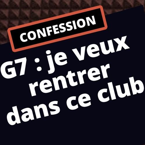 G7 : la Confession 01 saison 2019 2020 - 02/09/19 (extrait Éclairages)