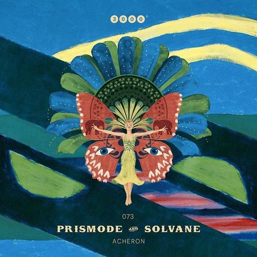 "Prismode & Solvane ""Acheron"" 3000Grad073"